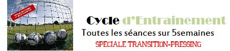 cycle d'entrainement spécial transition et pressing
