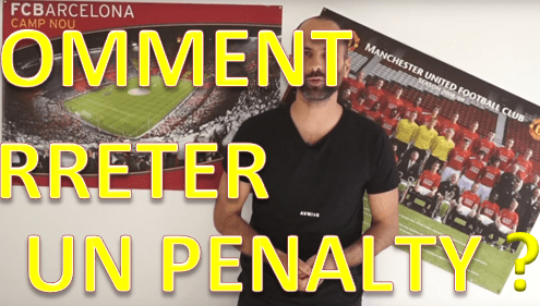 comment arreter ou tirer un penalty