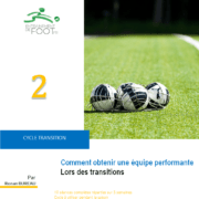 Comment être performant lors des transitions