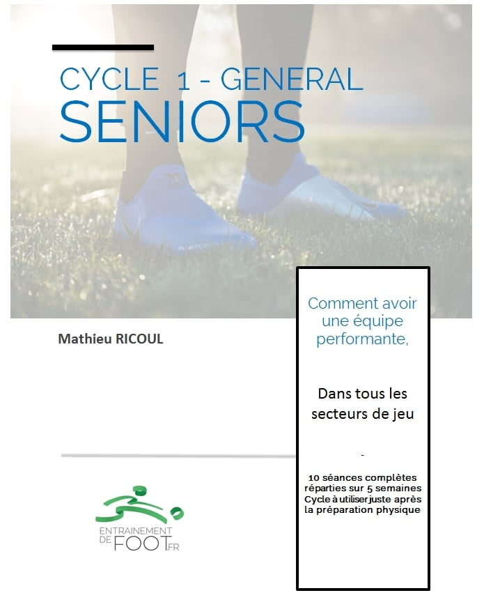 Cycle général d'entrainement de foot pour les seniors