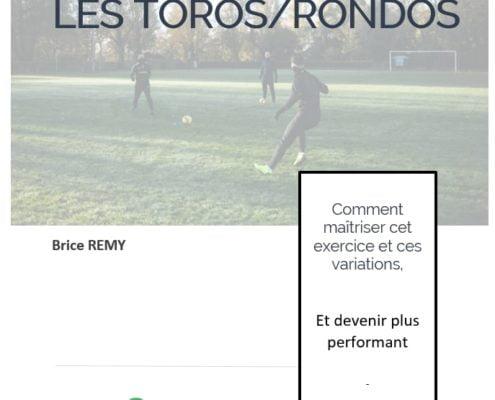 +50 toros/rondos : jeux de positions, conservations, possessions