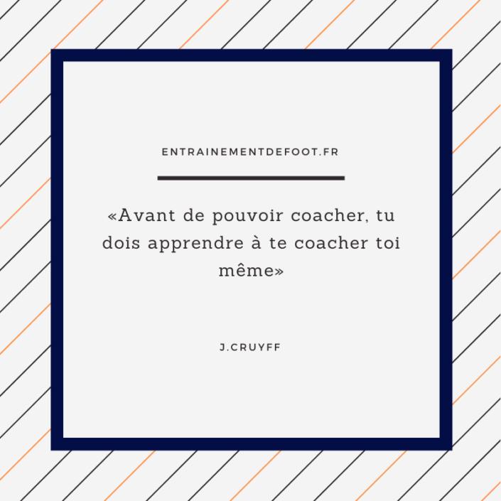Les meilleurs citations d'entraineur de foot