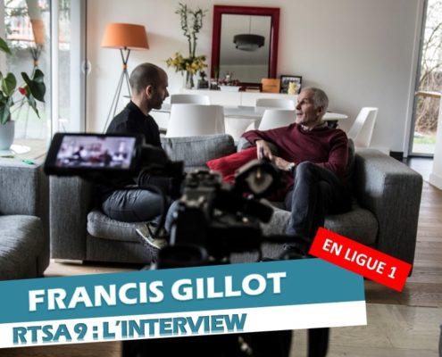 Interview de Francis Gillot