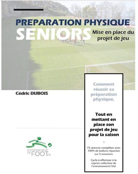 Préparation physique seniors et mise en place du projet de jeu