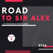 RTSA en podcast épisode 5