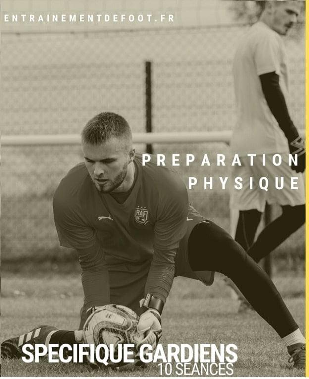 programme de préparation physique gardien de but