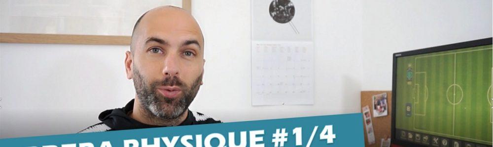 VIDÉO PRÉPARATION PHYSIQUE 1 : ANTICIPER LA REPRISE