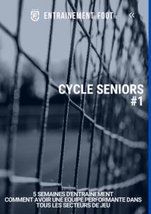 Cycle général d'entrainement de foot pour les seniors - un thème par semaine