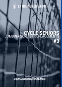 Cycle d'entrainement de foot pour les seniors combinaisons et déplacements