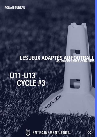 Cycle 3 : 40 jeux adaptés au football pour l'école de foot