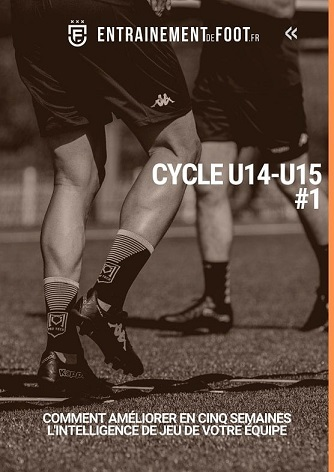 Programme d'entrainement pour améliorer l'intelligence de jeu u14-u15